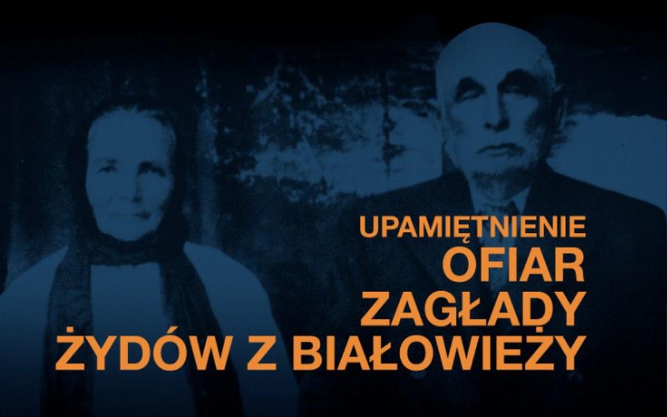 Zbiórka Upamiętnienie Żydów w Białowieży - zdjęcie główne